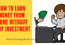 how to earn money from home without any investment