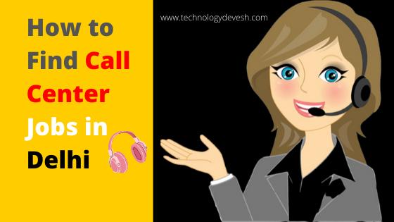 Call Center Jobs in Delhi