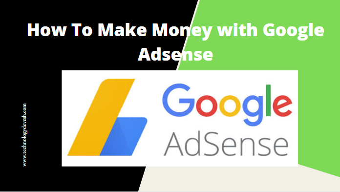 How-To-Make-Money-with-Google-Adsense.png