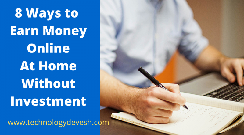 Earn Money Online At Home Without Investment