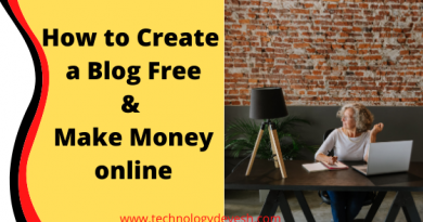 How to Create a Blog Free & Make Money online