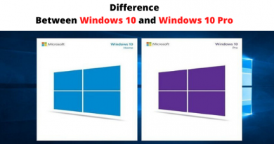 Difference Between Windows 10 and Windows 10 Pro
