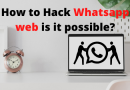 How to Hack Whatsapp web is it possible