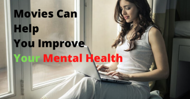 Movies Can Help You Improve Your Mental Health