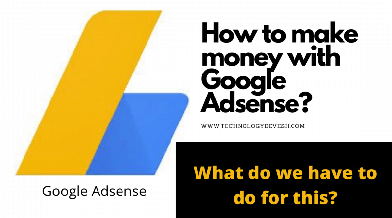 How to make money with Google Adsense