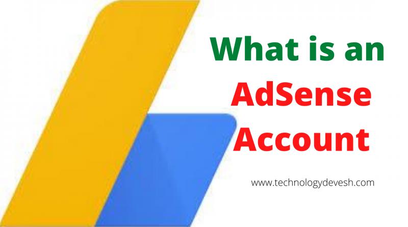 What is an AdSense Account