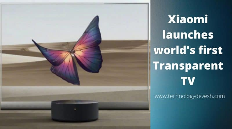 Xiaomi-launches-worlds-first-transparent-TV