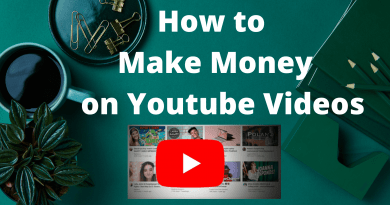 How to Make Money on Youtube Videos: 5 Ways to Monetize for 2021